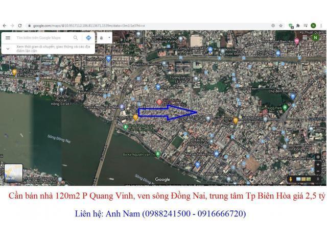 Cần bán nhà 120m2 P Quang Vinh, ven sông Đồng Nai, trung tâm Tp Biên Hòa giá 2,5 tỷ