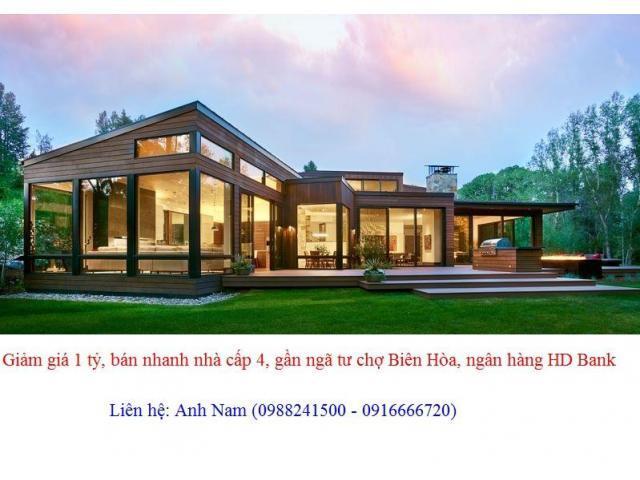 Giảm giá 1 tỷ, bán nhanh nhà cấp 4, gần ngã tư chợ Biên Hòa, ngân hàng HD Bank, chính chủ bán