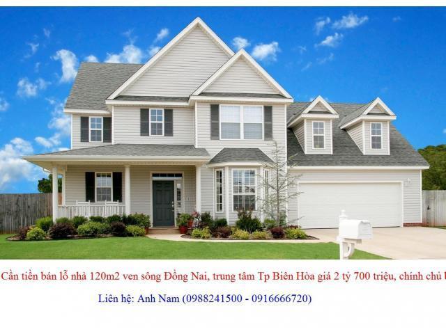 Cần tiền bán lỗ nhà 120m2 ven sông Đồng Nai, trung tâm Tp Biên Hòa giá 2 tỷ 700 triệu