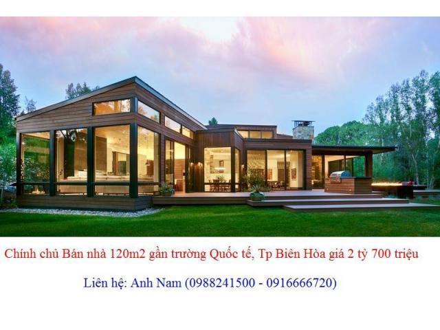 Chính chủ Bán nhà 120m2 gần trường Quốc tế, trung tâm Tp Biên Hòa giá 2 tỷ 700 triệu
